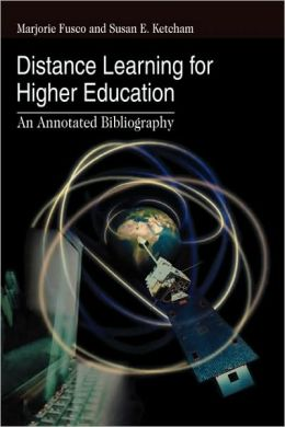Distance Learning for Higher Education: An Annotated Bibliography