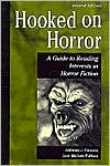 Hooked on Horror: A Guide to Reading Interests in Horror Fiction