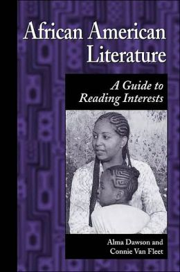 African American Literature: A Guide to Reading Interests (Genreflecting Advisory Series)