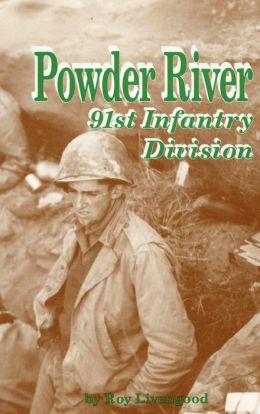 Powder River: 91st Infantry Division