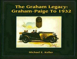 Graham Legacy: Graham-Paige to 1932