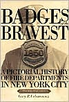 Badges of the Bravest: A Pictorial History of Fire Departments in New York City