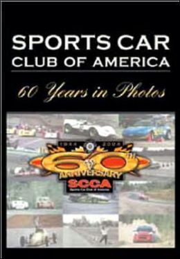 Sports Car Club of America: 60 Years in Photos