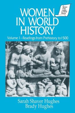 Women in World History: Readings from Prehistory to 1500