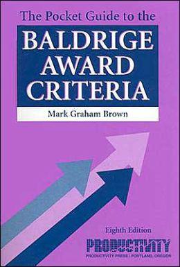 The Pocket Guide to the Baldrige Award Criteria