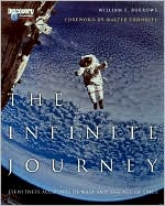 The Infinite Journey: Eyewitness Accounts of NASA and the Age of Space