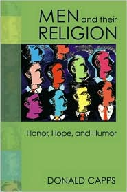 Men and Their Religion: Honor, Hope, and Humor