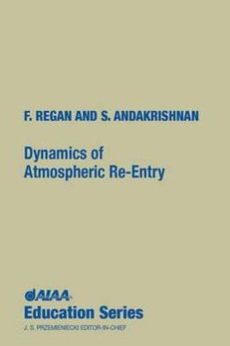 Dynamics of Atmospheric Re-Entry