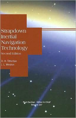 Strapdown Inertial Navigation Technology