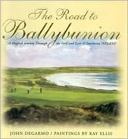 Road to Ballybunion: A Magical Journey through the Golf and Lore of Southwest Ireland