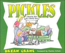 Pickles By Brian Crane 9781563525100 Paperback