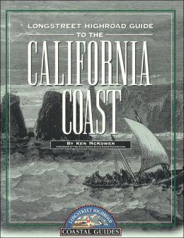 Longstreet Highroad Guide to the California Coast