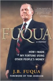 Fuqua: How I Made My Fortune Using Other People's Money (A Memoir)