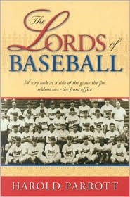 Lords of Baseball: A Wry Look at a Side of the Game the Fan Seldom Sees - The Front Office