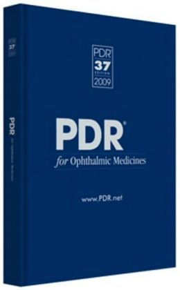 PDR for Ophthalmic Medicines 2009