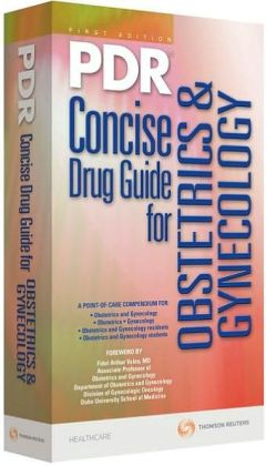 PDR Concise Drug Guide for Obsetrics & Gynecology
