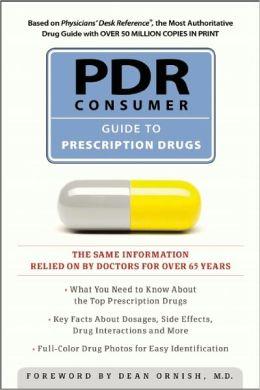 PDR Consumer Guide to Prescription Drugs