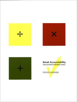 Retail Accountability: Advanced Retail Profitability Analysis