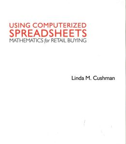 Mathematics for Retail Buying: Using Computerized Spreadsheets