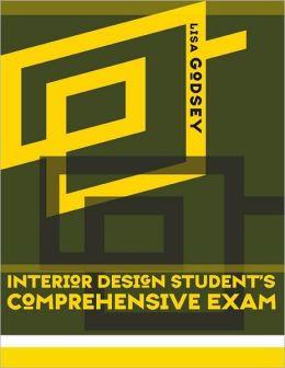 Interior Design Student's Comprehensive Exam