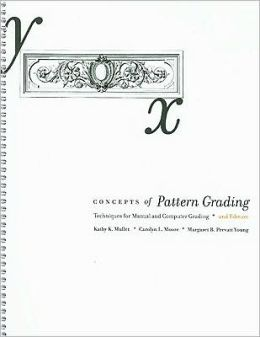 Concepts of Pattern Grading: Techniques for Manual and Computer Grading