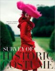 Book Cover Image. Title: Survey of Historic Costume, Author: Phyllis G. Tortora