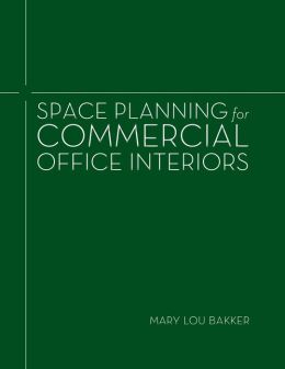 Space Planning for Commercial Interiors: Office Design