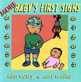 More Baby's First Signs