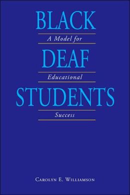 Black Deaf Students: A Model for Educational Success