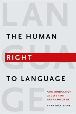 Human Right to Language: Communication Access for Deaf Children