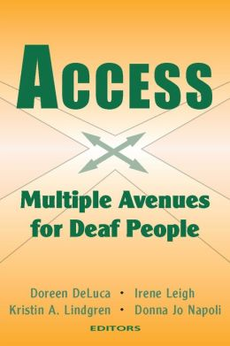 ACCESS: Multiple Avenues for Deaf People