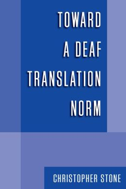 Toward a Deaf Translation Norm