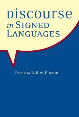 Discourse in Signed Languages