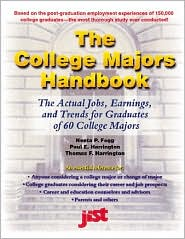 The College Majors Handbook: The Actual Jobs,Earnings,and Trends for Graduates of 60 College Majors