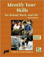 The Identify Your Skills for School,Work,and Life