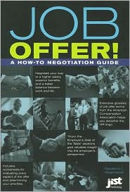 Job Offer!: A how-to Negotiation Guide