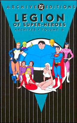 Legion of Super-Heroes Archives, Volume 6