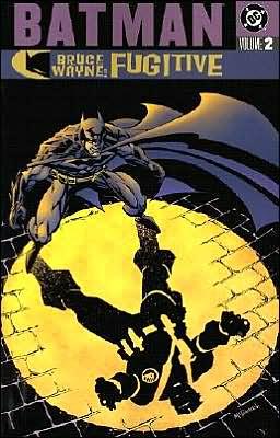 Batman: Bruce Wayne: Fugitive, Volume 2