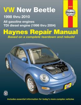 VW New Beetle 1998 thru 2010: All gasoline engines - TDI diesel engine (1998 thru 2004)