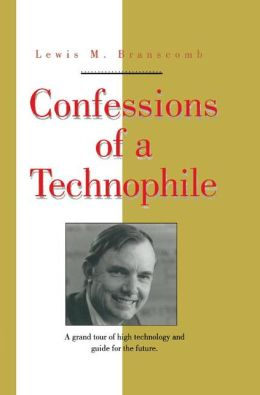 Confessions of a Technophile
