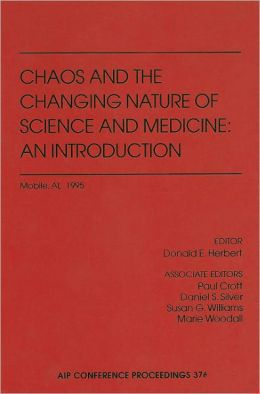 Chaos and the Changing Nature of Science and Medicine