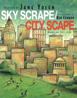 Sky Scrape, City Scape: Poems of City Life