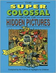 The: Volume 1 Super Colossal Book Of Hidden Pictures
