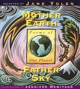 Mother Earth/Father Sky: Poems of Our Planet