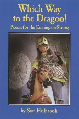 Which Way to the Dragon!: Poems for the Coming on Strong