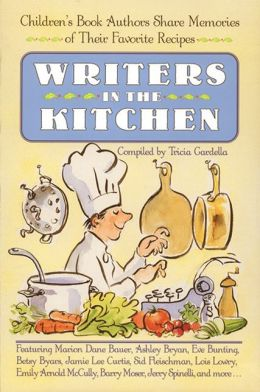 Writers in the Kitchen: Children's Book Authors Share Memories of Their Favorite Recipes