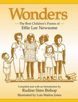 Wonders: The Best Children's Poems of Effie Lee Newsome