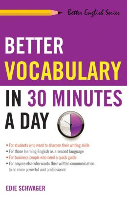 Better Vocabulary in 30 Minutes a Day