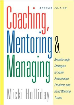 Coaching, Mentoring And Managing, 2nd Edition