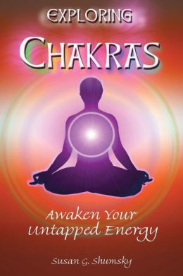 Exploring Chakras: Awaken Your Untapped Energy